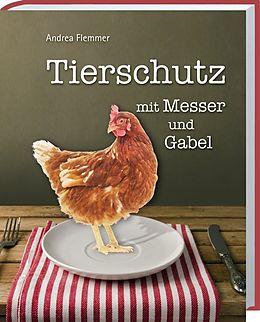 Ein Buch nicht nur für Verbraucher… Positivbeispiele für eine artgerechte Tierhaltung