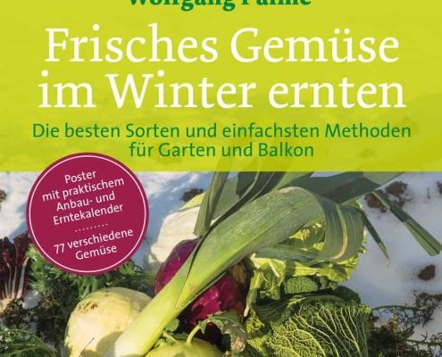 Mehr Gemüsesorten als man denkt kommen gut mit Kälte zurecht und lässt sich auch im Winter ernten – dieses Buch stellt 77 von ihnen detailliert vor